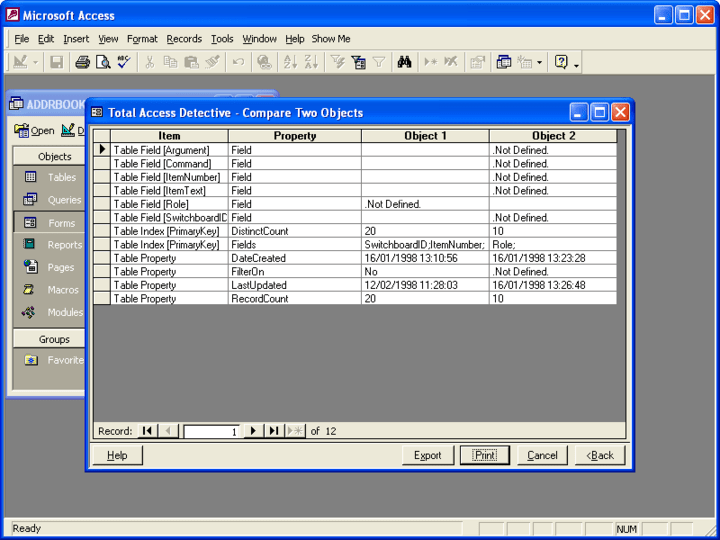 Total Access Detective: Total Access Detective is an object comparison wizard for Microsoft Access databases. Use it to determine exactly what is different between two objects in one database or between two databases.