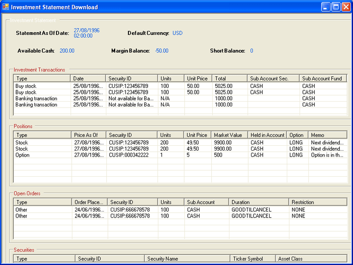 InvStatement Component: You can use the InvStatement component to retrieve an investment statement from a broker.